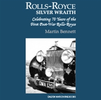 The Rolls-Royce Silver Wraith by Martin Bennett