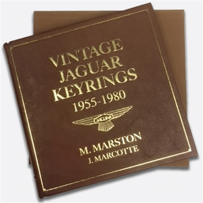 Vintage Jaguar Keyrings 1955-1980:  Leatherbound Edition by Morrill 'Bud' Marston