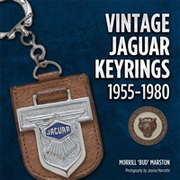 Vintage Jaguar Keyrings 1955-1980:  Regular Hardbound Edition by Morrill 'Bud' Marston