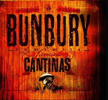 Licenciado Cantinas (Digipack) - Enrique Bunbury - Out of Print!!!