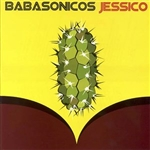 Babasonicos - Jessico (Vinyl) Imported from Argentina - SOLD OUT!!!! AGOTADO!!!!