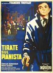 Shoot The Piano Player Original Italian 4 sheet