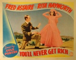 You'll Never Get Rich Original US Lobby Card