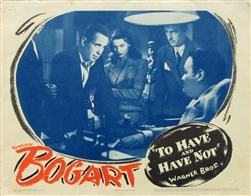 To Have And Have Not Original US Lobby Card