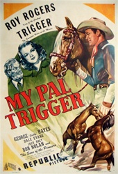 My Pal Trigger US One Sheet