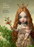 Mark Ryden Tree Show