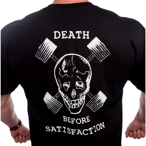 Death Before Satisfaction Bodybuilding T-Shirt