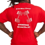 If It Was Easy Bodybuilding T-Shirt