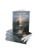 Lead Me into the Deep, Lord-Revised Edition