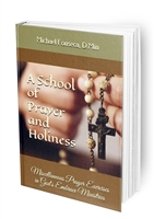 A School of Prayer and Holiness: Miscellaneous Prayer Exercises in God's Embrace Ministries