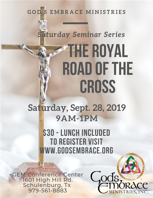 The Royal Road of the Cross