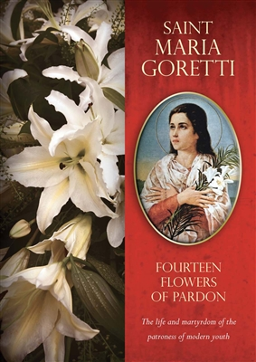 St. Maria Goretti: Fourteen Flowers of Pardon