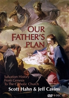 Our Father's Plan (Scott Hahn)