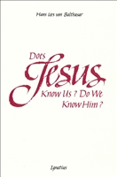 Does Jesus Know Us?