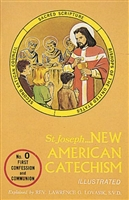 New American Catechism- Instruction for First Confession & Communion (No. 0)