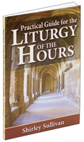 Practical Guide to the Liturgy of the Hours