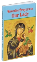 Favorite Prayers to Our Lady by Anthony Buono
