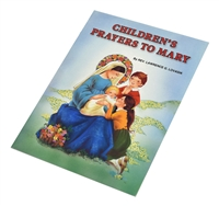 Children's Prayers to Mary, by Rev. Lawrence Lovaski