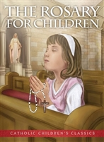 The Rosary for Children, Paperback, Ages 5-9
