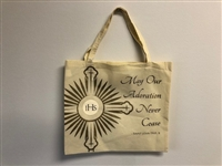 May Our Adoration Never Cease Tote Bag, Nylon