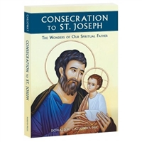 Consecration to St. Joseph, The Wonders of Our Spiritual Father
