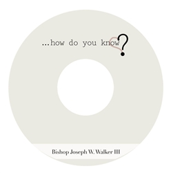 How Do You Know?: 4-part series