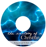 The Anatomy of a Christian: 4-part series