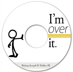 I'm Over It: 3-part series