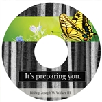 It's Preparing You: 4-part series