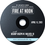 Fire At Noon: 4/10/13
