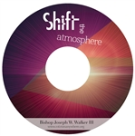 Shift The Atmosphere: 4-part series