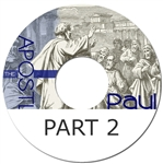 The Apostle Paul, part two