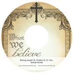 What We Believe: 4-part series