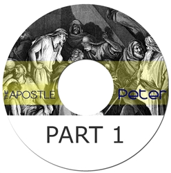 The Apostle Peter, part one