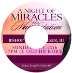 2013 Miracles and Manifestations Service