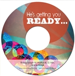 He's Getting You Ready: 4-part series