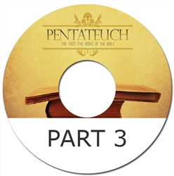 The Pentateuch series - Part 3