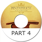 The Pentateuch series - Part 4