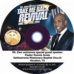 Take Me Back Revival - Pastor Dennis Jones