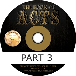 The Book of Acts part 3
