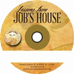 Lessons From Job's House: 4-part series