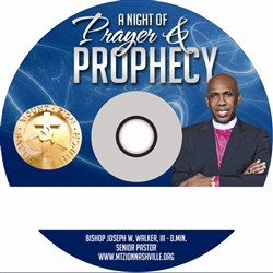 A Night of Prayer and Prophecy