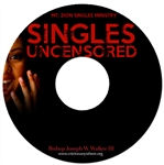 Singles Uncensored