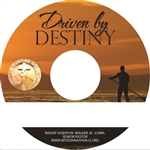 Driven By Destiny: 5-part series