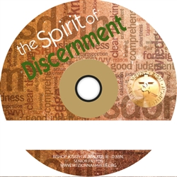 The Spirit of Discernment series, Part One