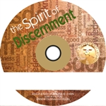 The Spirit of Discernment series, Part Two
