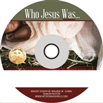 Who Jesus Was, Part One