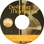 Defining Moments: 4-part series