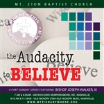 The Audacity To Believe: 4-part series