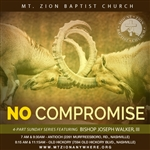 No Compromise: 4-part series